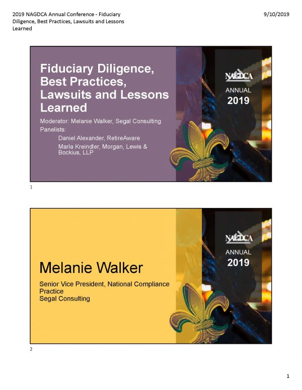 Fiduciary Diligence, Best Practices, Lawsuits and Lessons Learned