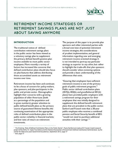 Retirement Income Strategies or Retirement Savings Plans Are Not Just About Saving Anymore