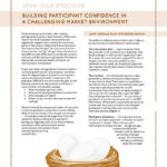 Building Participant Confidence in a Challenging Market Environment